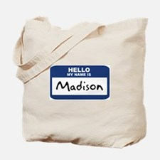 Hello: Madison Tote Bag