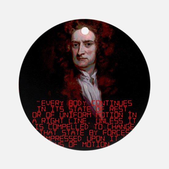 Laws of Motion 1 - Isaac Newton Round Ornament