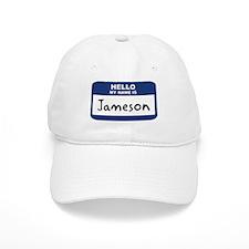 Hello: Jameson Baseball Cap