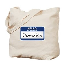 Hello: Damarion Tote Bag