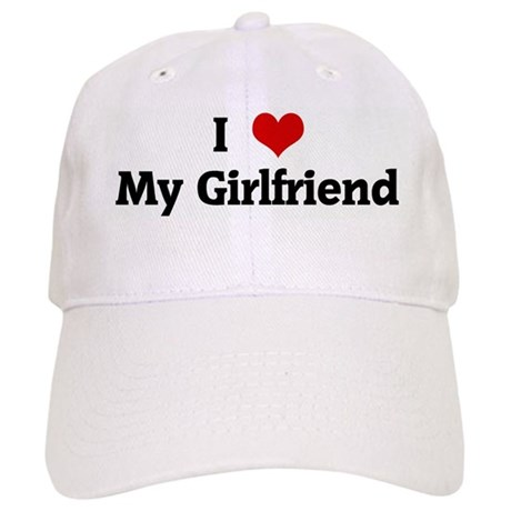 I Love My Girlfriend Cap