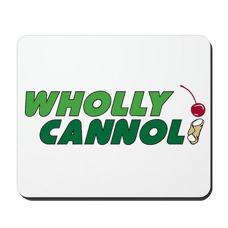 Wholly Cannoli Mousepad