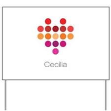I Heart Cecilia Yard Sign