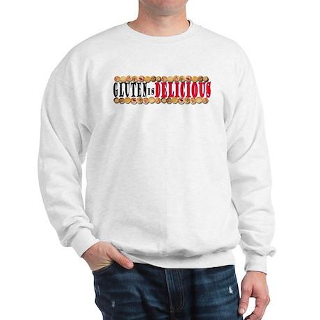 Gluten is Delicious Sweatshirt