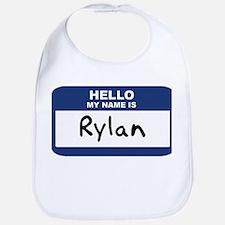 Hello: Rylan Bib