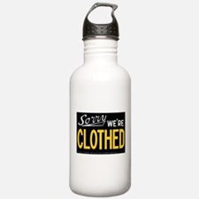 Sorry - WE'RE CLOTHED Water Bottle