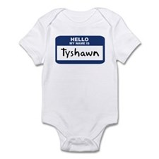 Hello: Tyshawn Infant Bodysuit