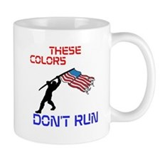 THESE COLORS DONT RUN Mug