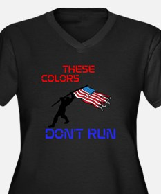 THESE COLORS DONT RUN Plus Size T-Shirt