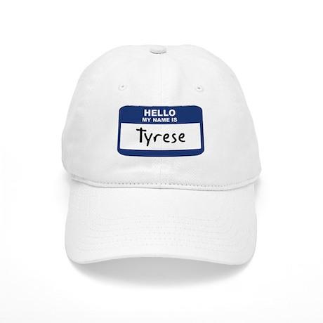 Hello: Tyrese Cap