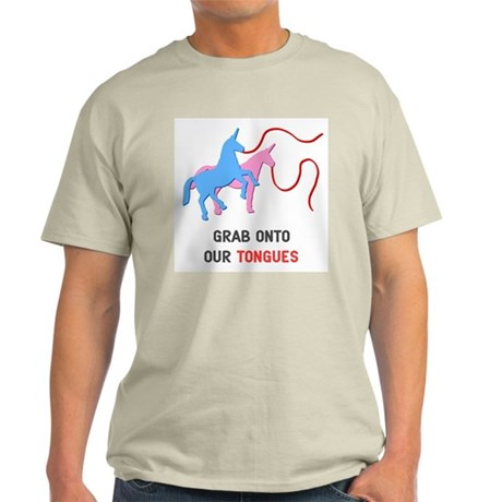 Grab Onto Our Tongues T-Shirt