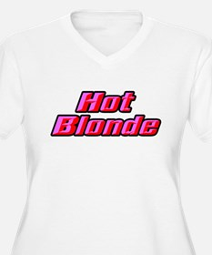 Hot Blonde Plus Size T-Shirt