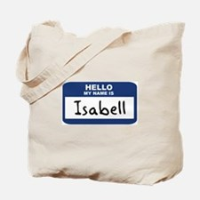 Hello: Isabell Tote Bag