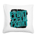 Fight The Fight Ovarian Cancer Square Canvas Pillo