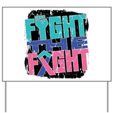 Fight The Fight Thyroid Cancer Yard Sign