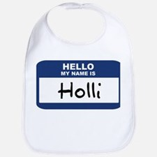 Hello: Holli Bib
