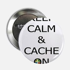 "Keep Calm & Cache On 2.25"" Button"