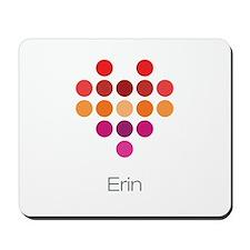 I Heart Erin Mousepad