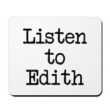 Listen to Edith Mousepad
