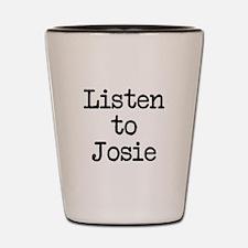 Listen to Josie Shot Glass