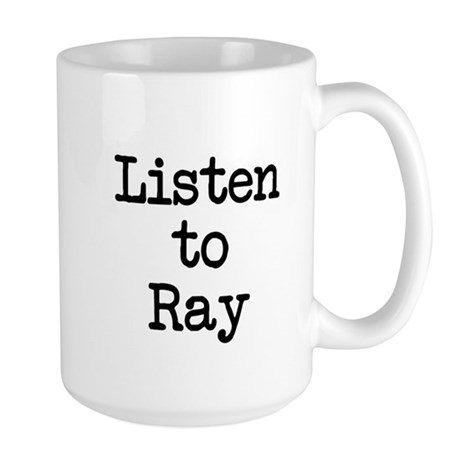 Listen to Ray Mug