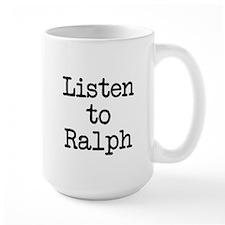 Listen to Ralph Mug