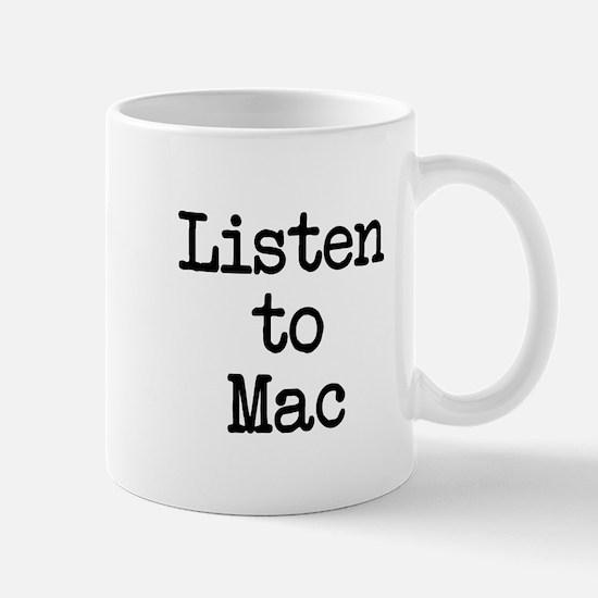 Listen to Mac Mug