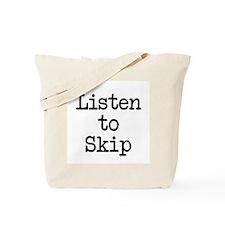 Listen to Skip Tote Bag