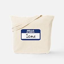Hello: Ione Tote Bag