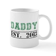 Daddy, Established 2013 Mugs