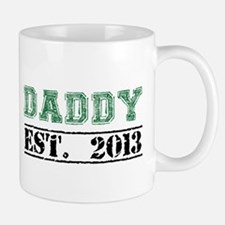 Daddy, Established 2013 Mugs
