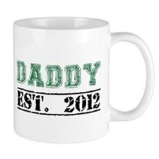 Daddy, Established 2012 Mugs