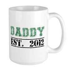 Daddy, Established 2012 Mugs