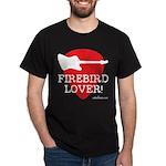 Firebird Lover T-Shirts