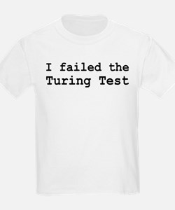 I Failed The Turing Test Computer T-Shirt