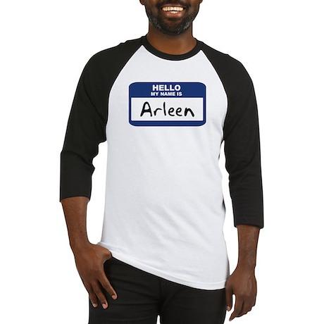 Hello: Arleen Baseball Jersey