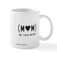 One Tough Mother Mug