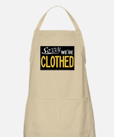 Sorry CLOTHED Apron