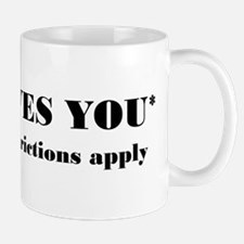 God Loves You Restrictions Apply Mug