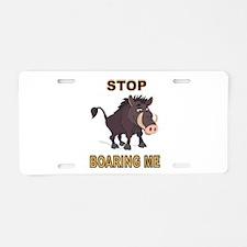 BOARING ME Aluminum License Plate