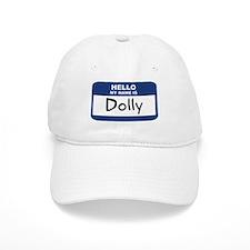 Hello: Dolly Baseball Cap