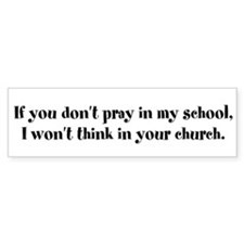 Don't Pray Bumper Sticker