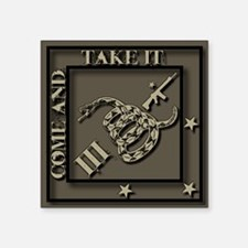 "Come and Take It -III- Diamond Sticker 3"" x 3"
