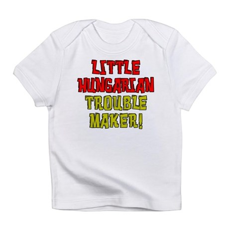Little Hungarian Trouble Maker Infant T-Shirt