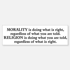 Morality Bumper Bumper Sticker