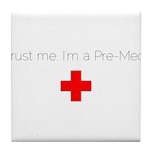 Trust me. I'm a Pre-Med. Tile Coaster