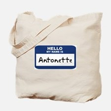 Hello: Antonette Tote Bag