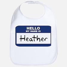 Hello: Heather Bib