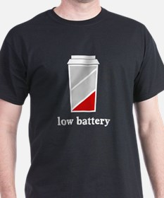 Low battery caffeine coffee T-Shirt
