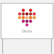 I Heart Gloria Yard Sign